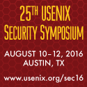 25th USENIX Security Symposium  Aug 10-12  Austin
