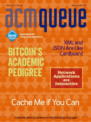 July/August 2017 issue of acmqueue magazine