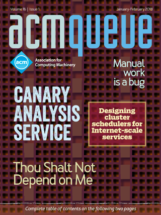 January/February 2018 issue of acmqueue magazine
