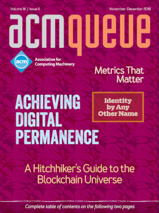 November/December 2018 issue of acmqueue magazine