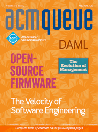 May/June 2019 issue of acmqueue magazine