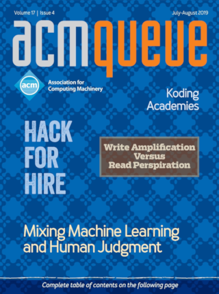 July/August 2019 issue of acmqueue magazine