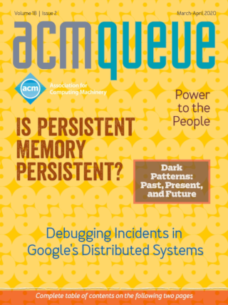 March/April 2020 issue of acmqueue magazine
