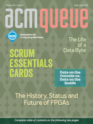 May/June 2020 issue of acmqueue magazine