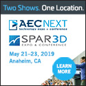 AECNEXT and SPAR3D  May 21-23, 2019  Anaheim, CA